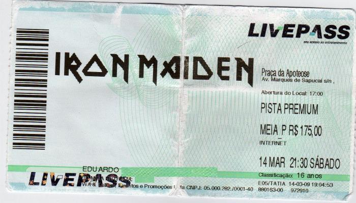 Ingresso da Pista VIP - Maiden no RJ 2009