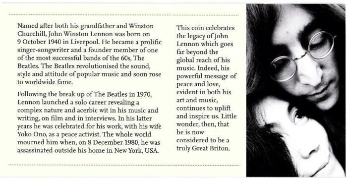 O encarte traz uma mini biografia de Lennon e sobre a moeda que celebra o legado musical que ele deixou para o mundo...