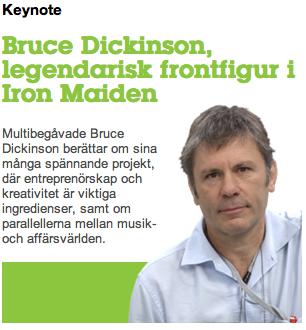 """Sueco enferrujado? O Google ajuda: """"Bruce Dickinson, vocalista do lendário Iron Maiden"""" - Multi talentoso Bruce Dickinson fala sobre seus muitos projetos interessantes, onde o empreendedorismo e a criatividade são ingredientes-chave, e os paralelos entre a música e de negócios."""