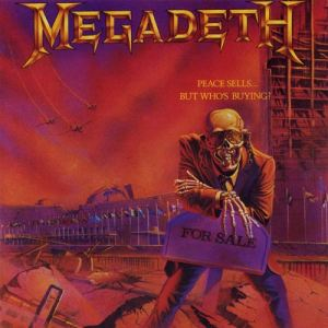 Megadeth – Peace Sells… But Who's Buying? (62 pontos)