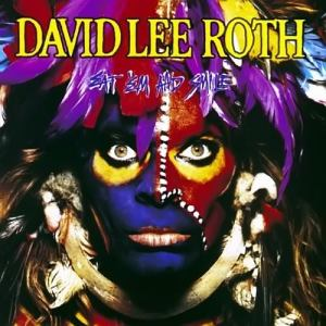 David Lee Roth – Eat 'em and Smile (33 pontos)