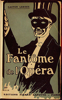 220px-Gaston_Leroux_-_Le_Fantôme_de_l'Opéra
